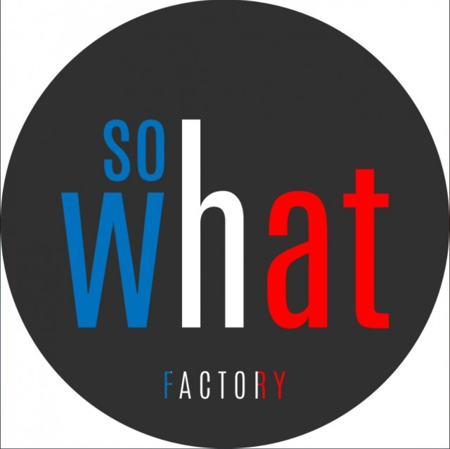 so-what-factory