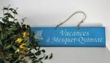 Boutique en ligne - Pancarte en bois vacances à Mesquer-Quimiac bleu clair - Office de Tourisme La Baule presqu'île de Guérande
