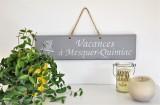 Boutique en ligne - Pancarte en bois vacances à Mesquer-Quimiac gris clair - Office de Tourisme La Baule presqu'île de Guérande