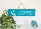 Boutique en ligne - pancarte Ici habitent des Piriacais turquoise - Office de Tourisme La Baule Presqu'île de Guérande