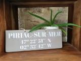 Boutique en ligne - pancarte Latitude Piriac-sur-mer taupe - Office de Tourisme La Baule Presqu'île de Guérande