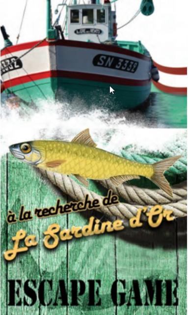 Escape Game la sardine d'or la turballe