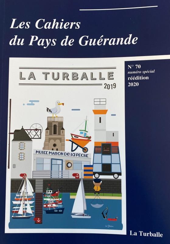 Boutique en ligne - Les Cahiers du Pays de Guérande - La Turballe n°70 - Office de tourisme La Baule Presqu'île de Guérande