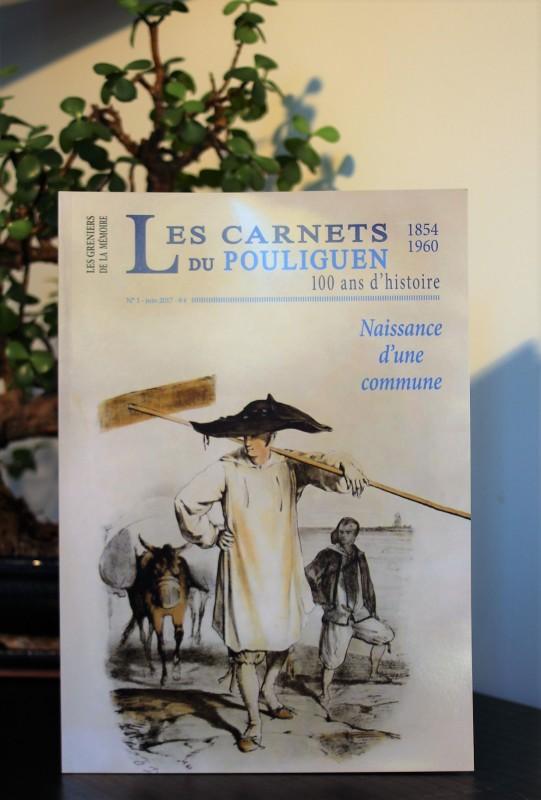 Boutique en ligne - Les carnets du Pouliguen n°1 - Le Pouliguen Naissance d'une commune - Office de Tourisme La Baule Presqu'île de Guérande
