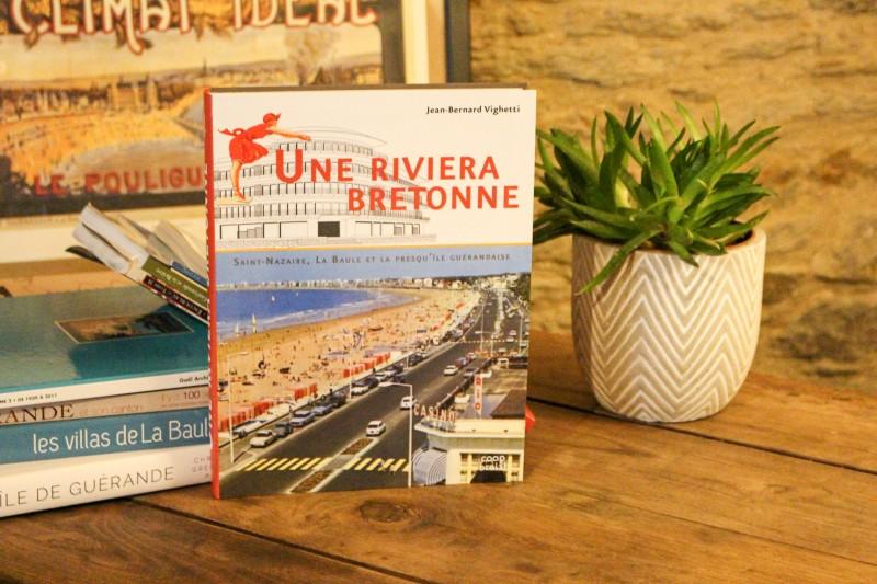Boutique en ligne - Livre Une riviera Bretonne - Office de tourisme La Baule Presqu'île de Guérande